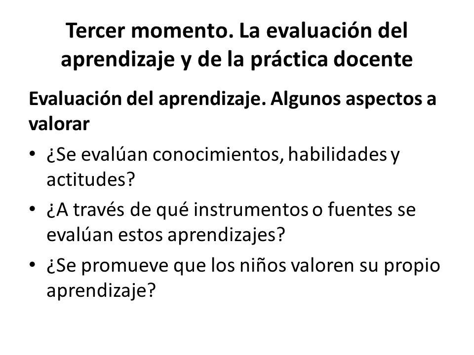Tercer momento. La evaluación del aprendizaje y de la práctica docente