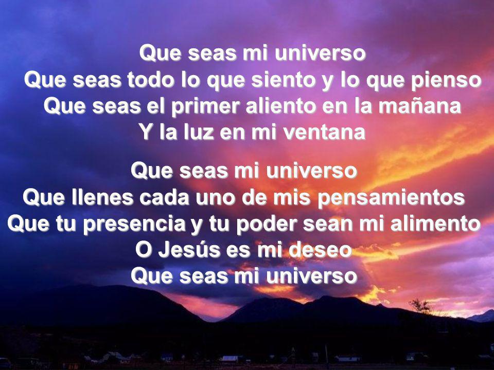 Que Seas Mi Universo II