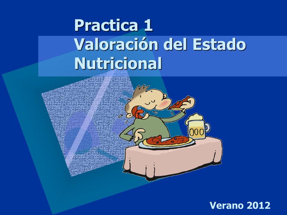 Practica 1 Valoración del Estado Nutricional