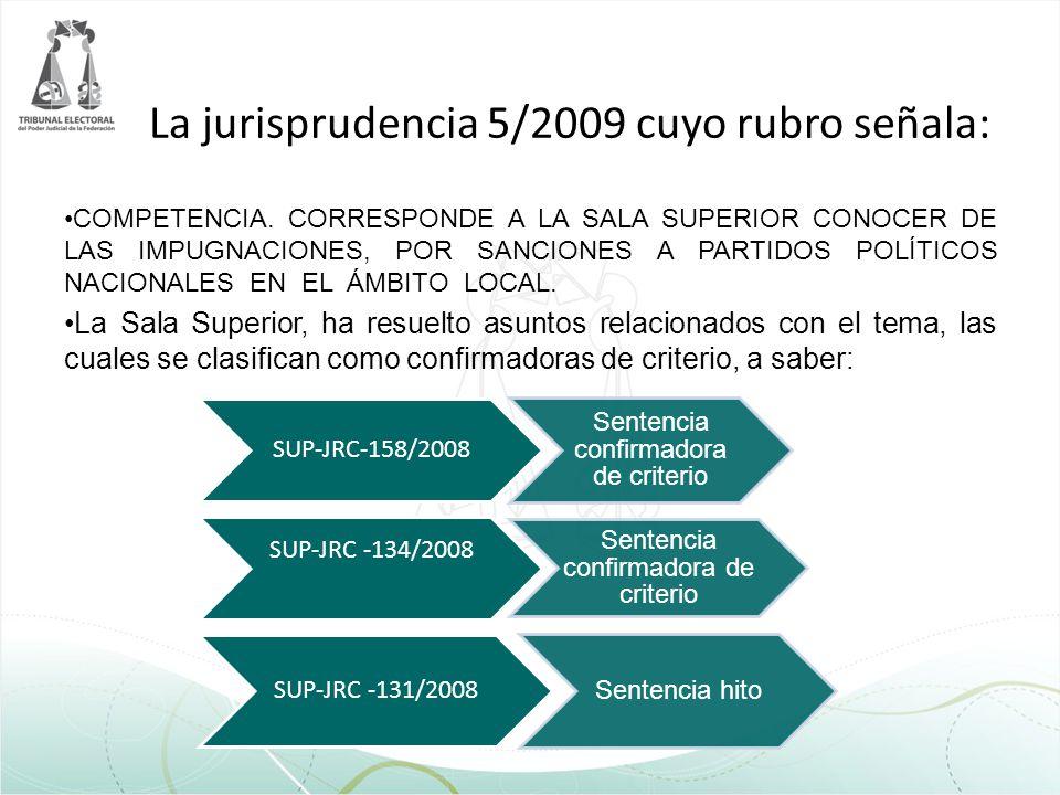 La jurisprudencia 5/2009 cuyo rubro señala: