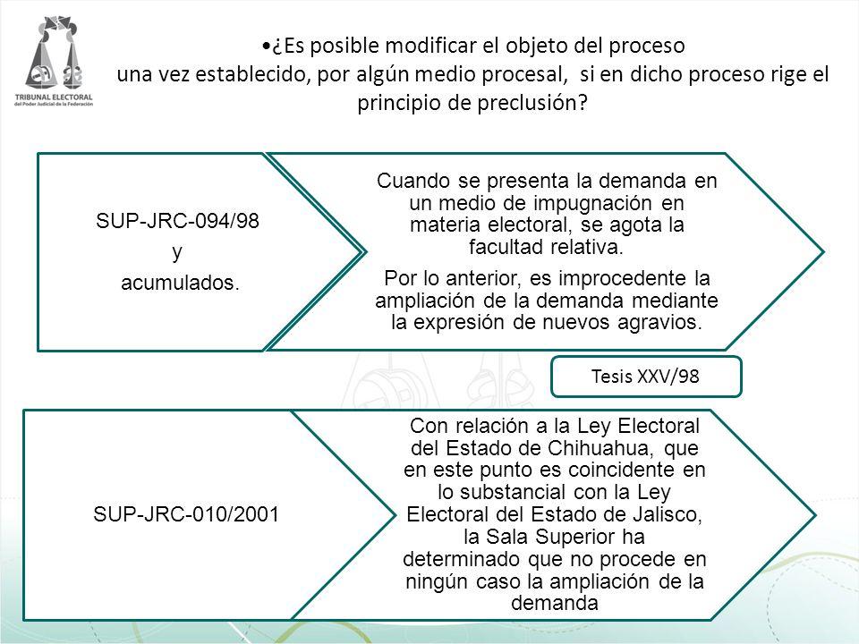 ¿Es posible modificar el objeto del proceso una vez establecido, por algún medio procesal, si en dicho proceso rige el principio de preclusión