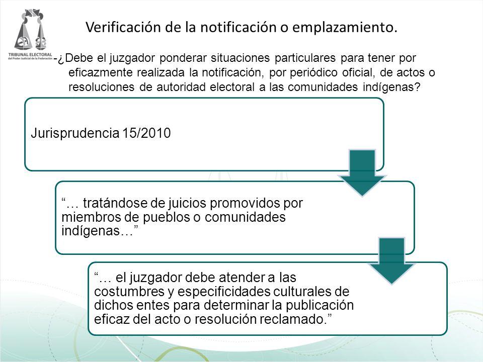 Verificación de la notificación o emplazamiento.