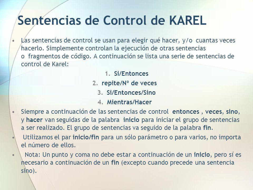Sentencias de Control de KAREL