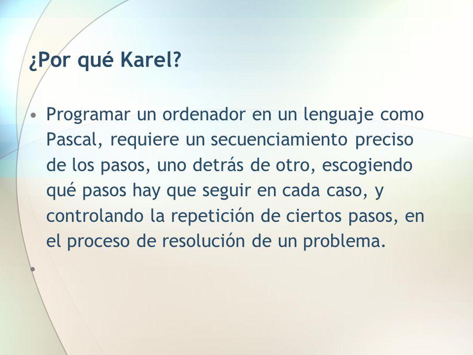 ¿Por qué Karel