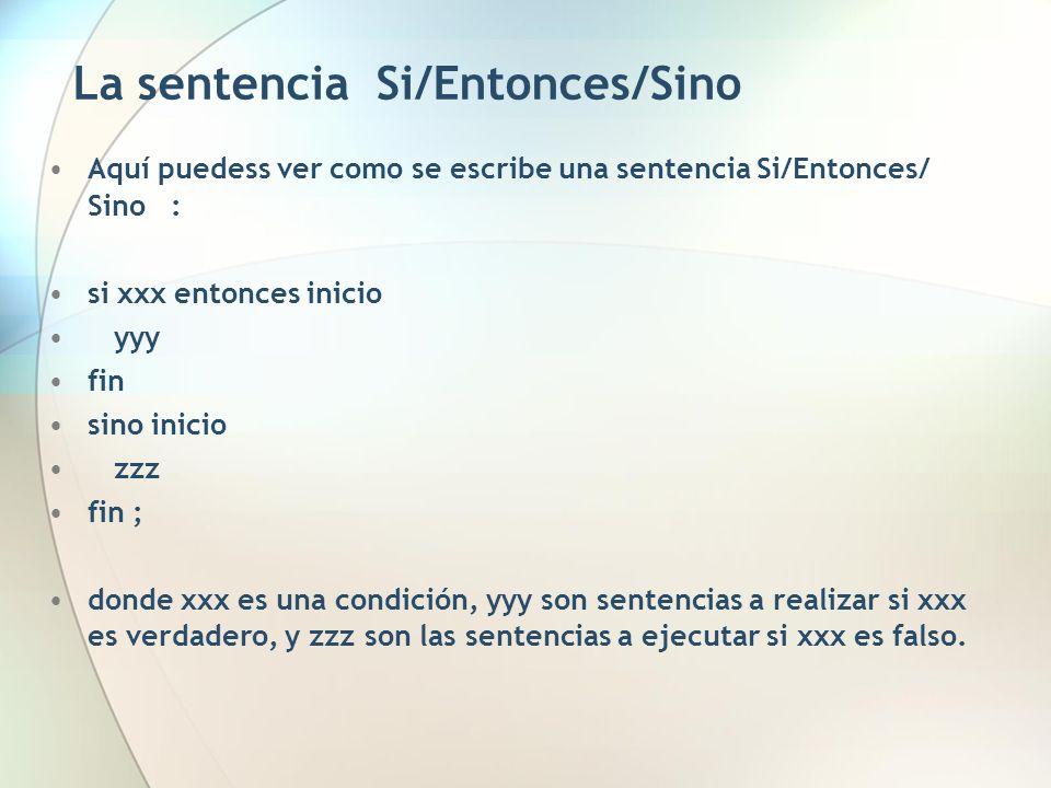 La sentencia Si/Entonces/Sino