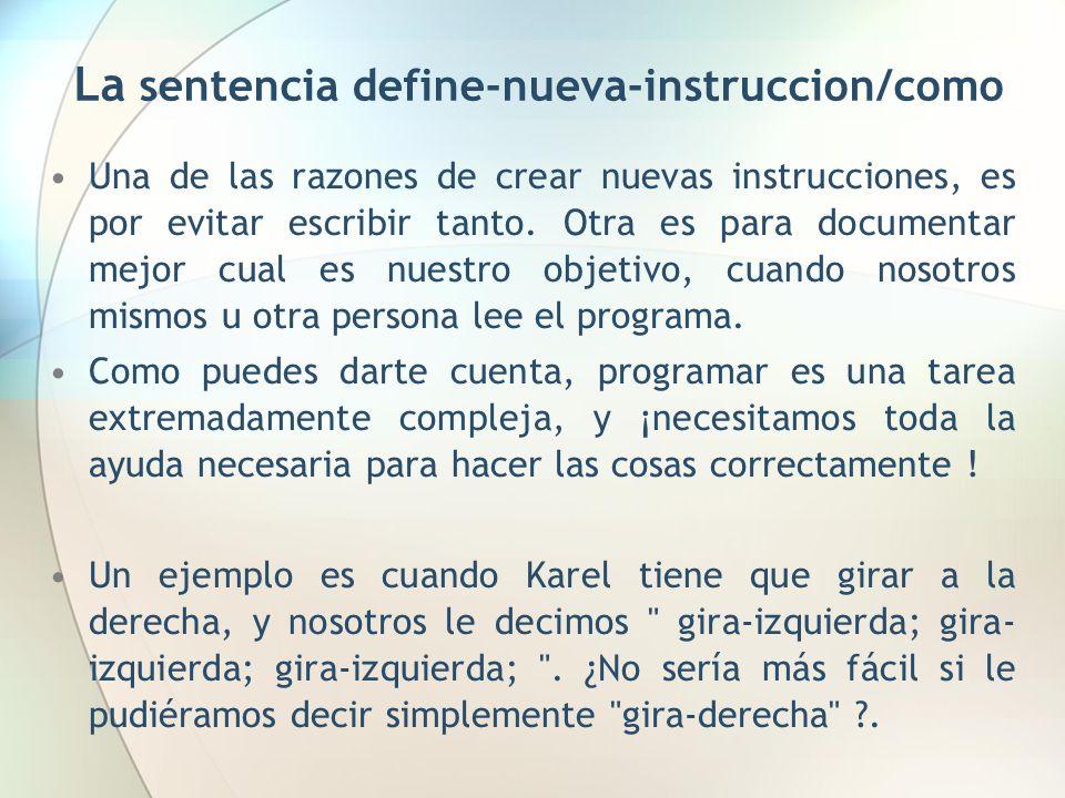 La sentencia define-nueva-instruccion/como