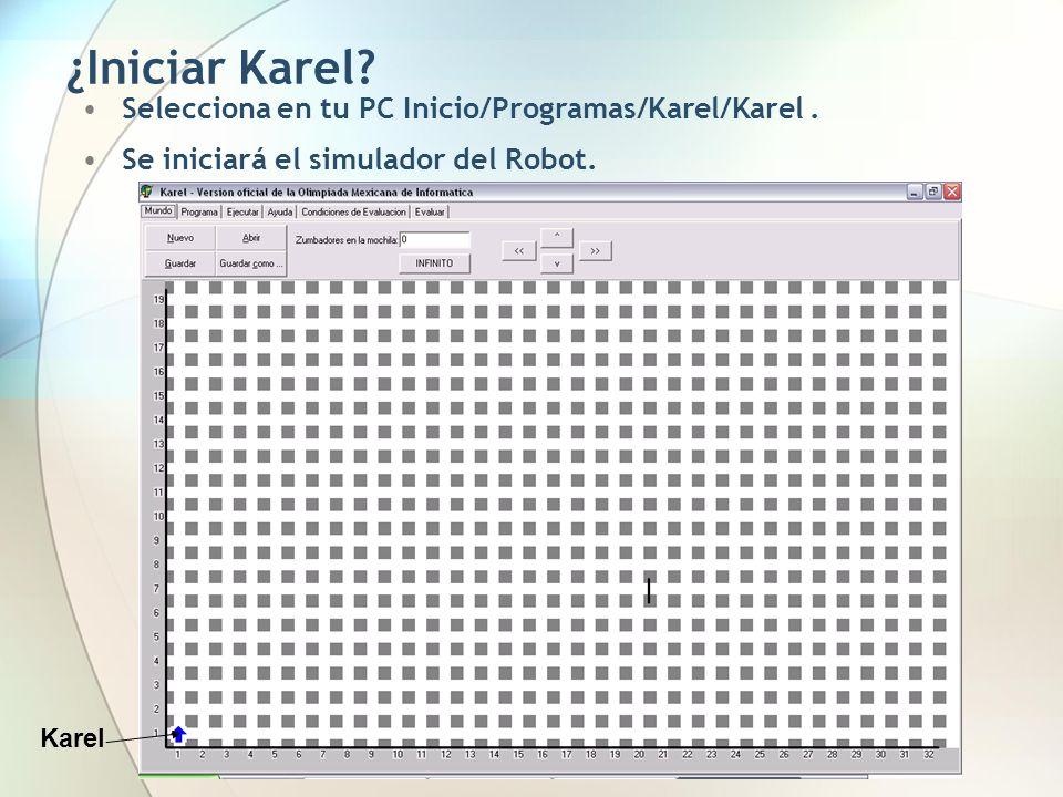 ¿Iniciar Karel Selecciona en tu PC Inicio/Programas/Karel/Karel .