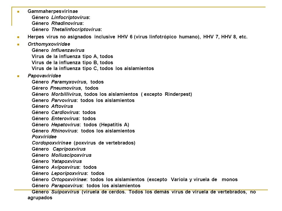 Gammaherpesvirinae Género Linfocriptovirus: Género Rhadinovirus: Género Thetalinfocriptovirus: