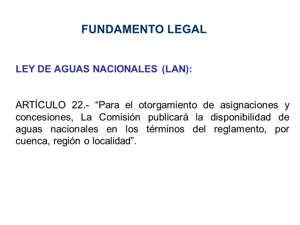 FUNDAMENTO LEGAL LEY DE AGUAS NACIONALES (LAN):