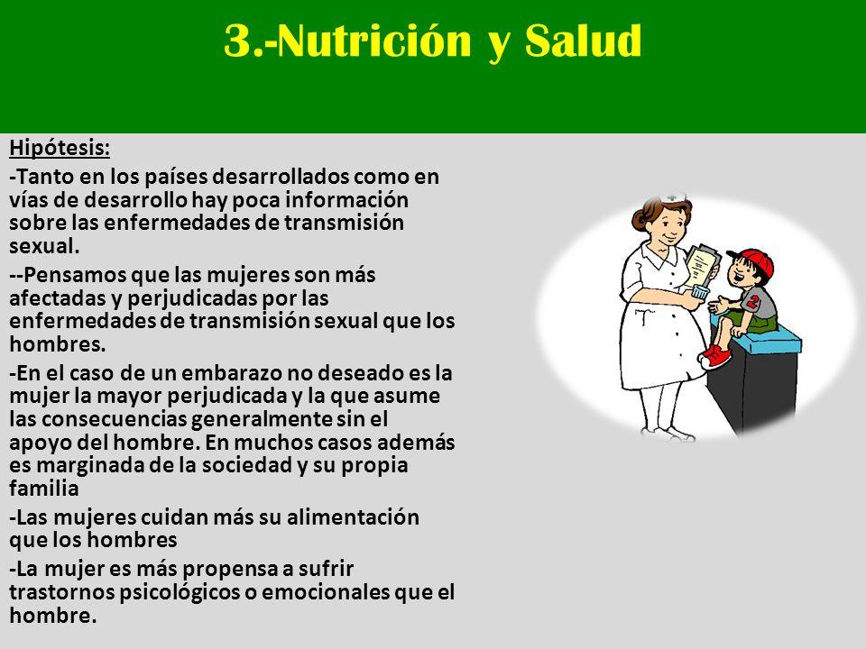 3.-Nutrición y Salud Hipótesis: