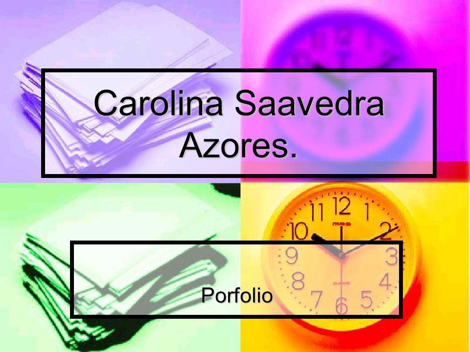 Carolina Saavedra Azores.