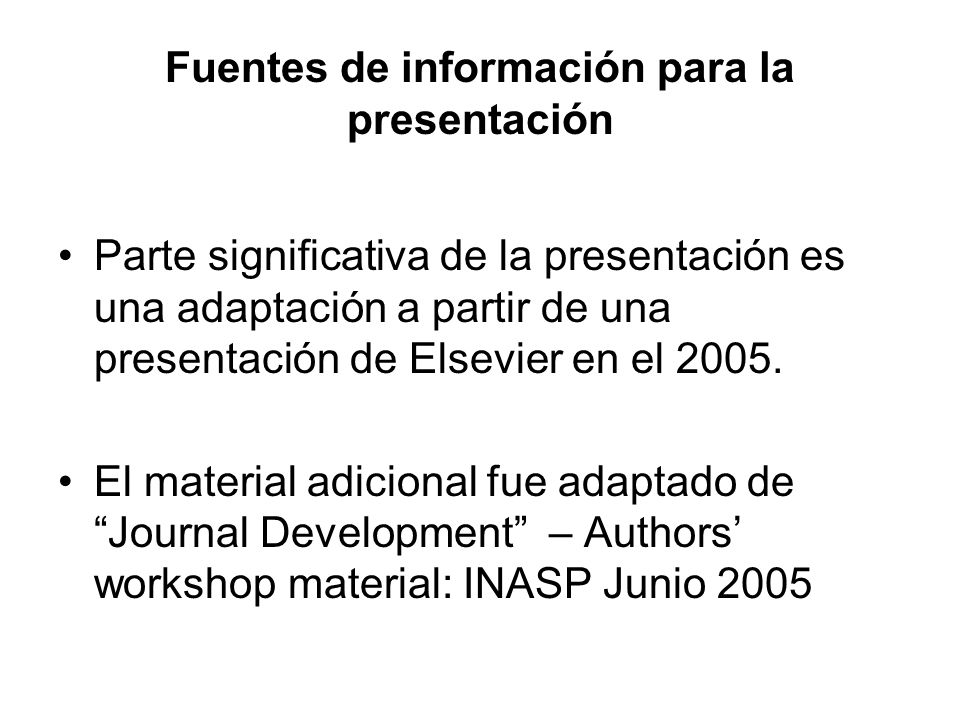 Fuentes de información para la presentación