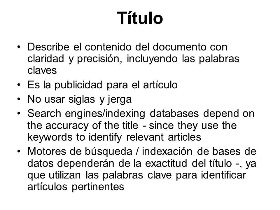 Título Describe el contenido del documento con claridad y precisión, incluyendo las palabras claves.