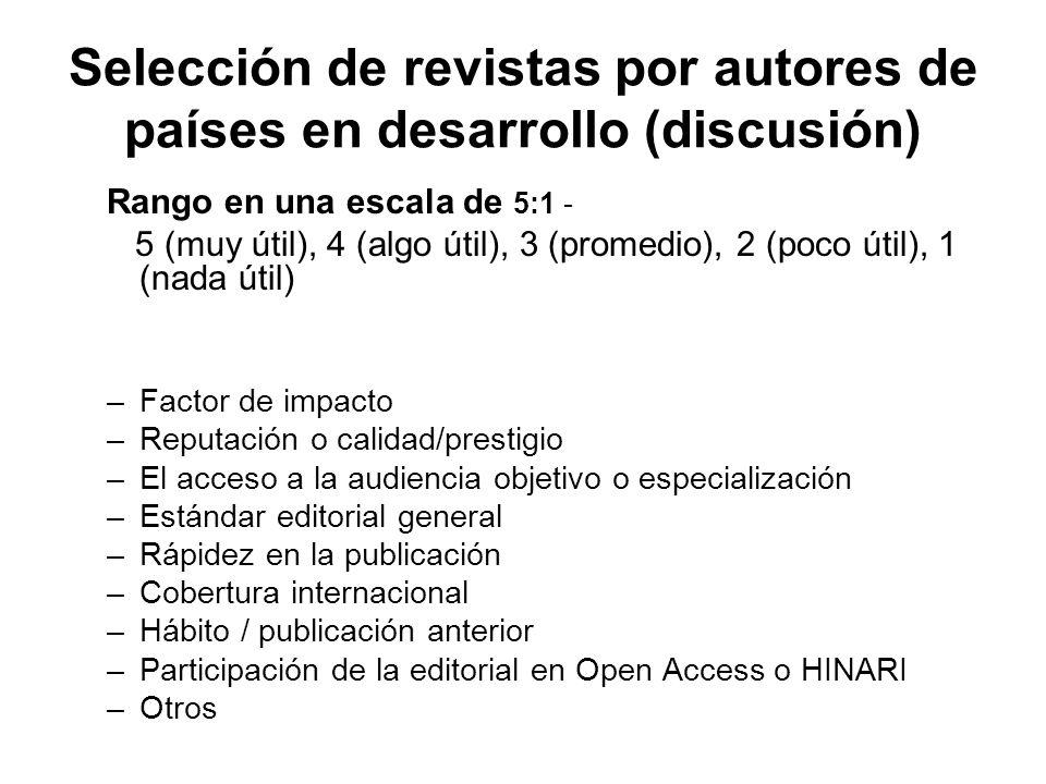 Selección de revistas por autores de países en desarrollo (discusión)