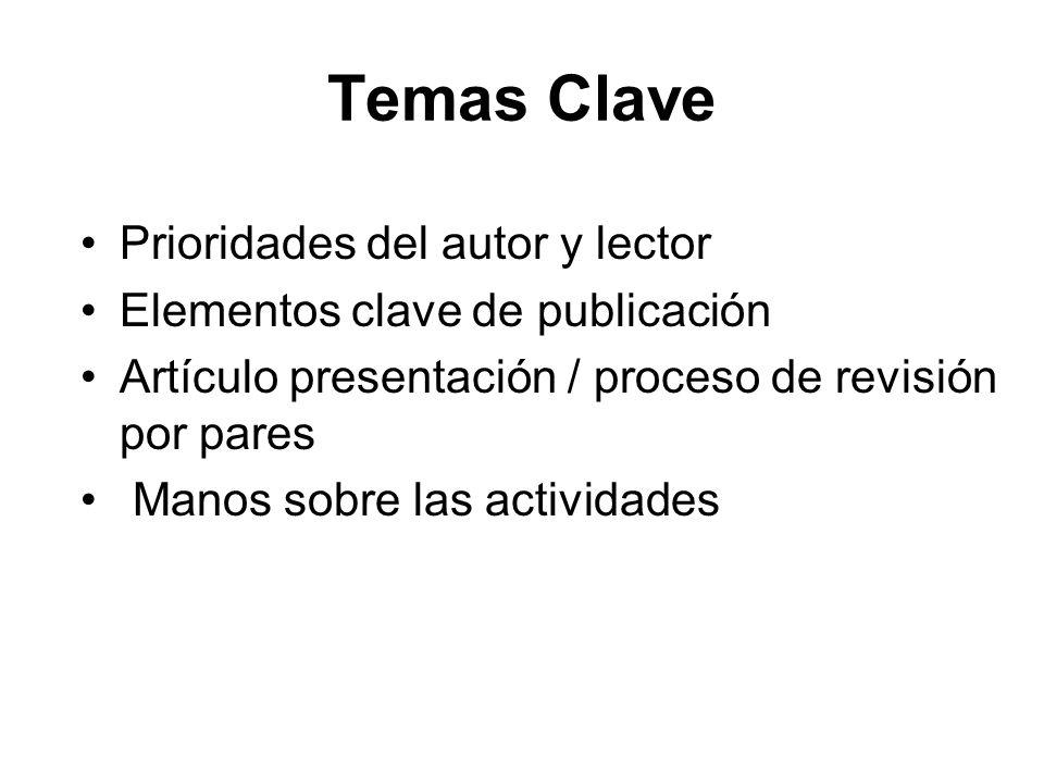 Temas Clave Prioridades del autor y lector