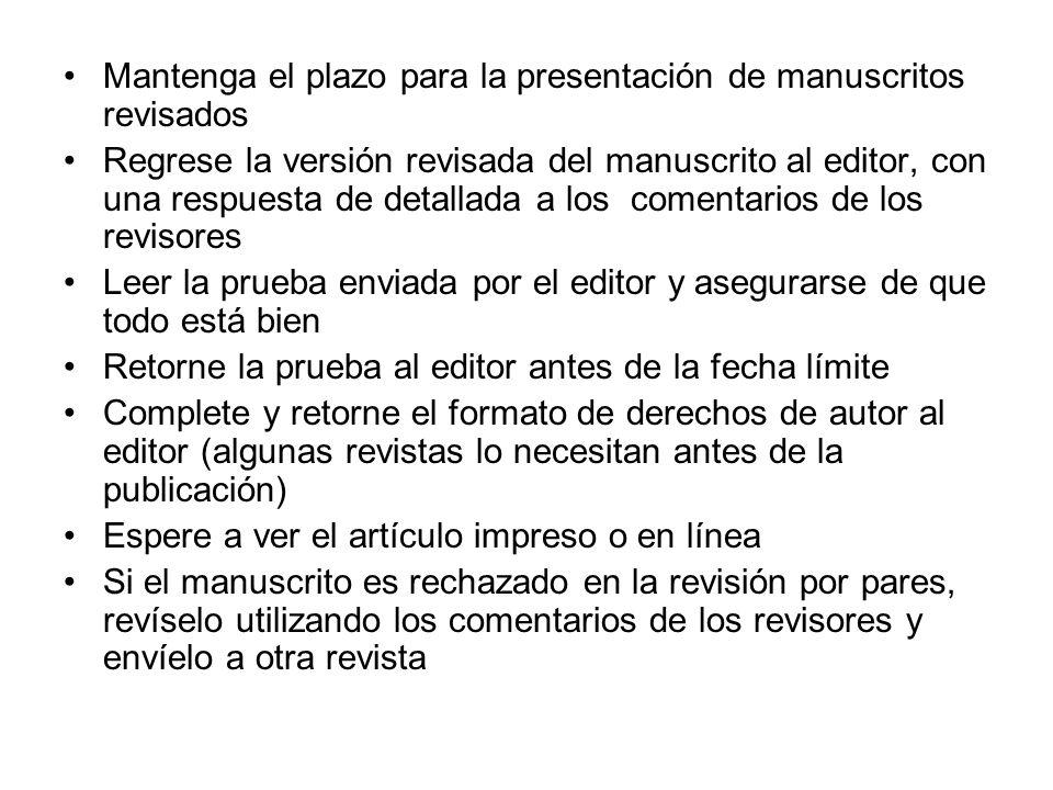 Mantenga el plazo para la presentación de manuscritos revisados