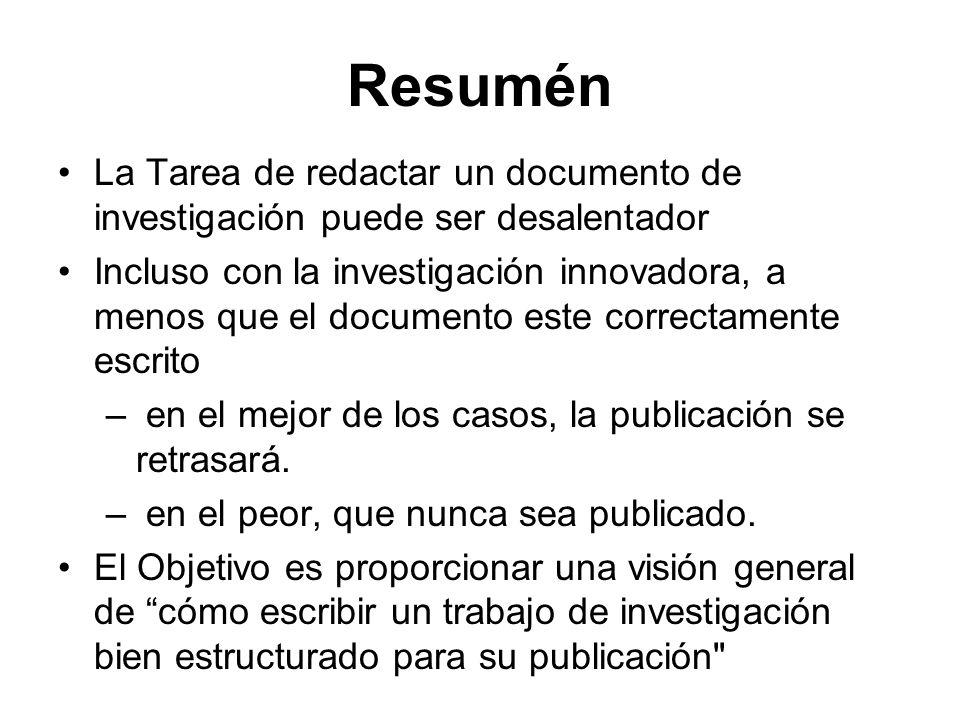 Resumén La Tarea de redactar un documento de investigación puede ser desalentador.