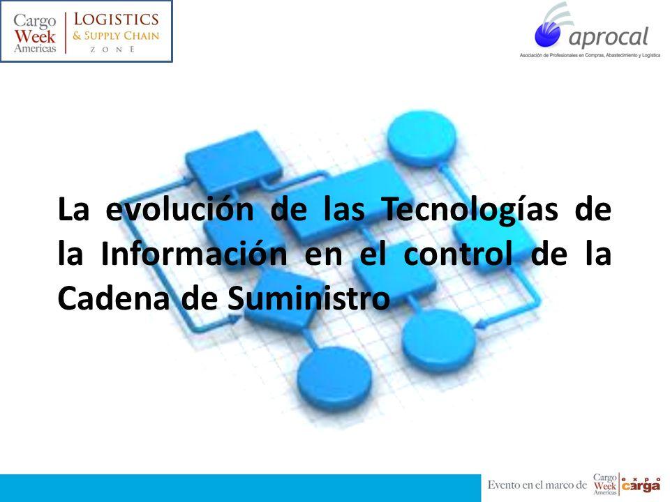 c La evolución de las Tecnologías de la Información en el control de la Cadena de Suministro
