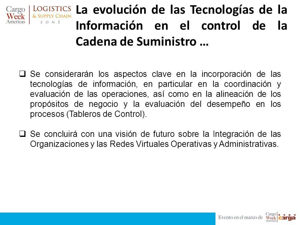 La evolución de las Tecnologías de la Información en el control de la Cadena de Suministro …