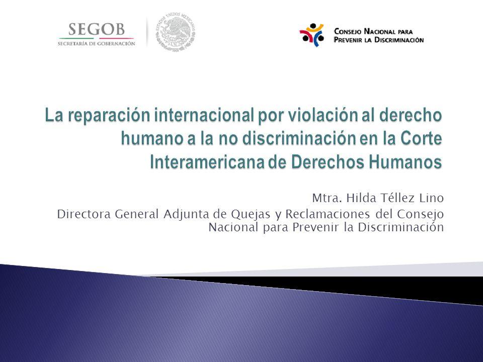 La reparación internacional por violación al derecho humano a la no discriminación en la Corte Interamericana de Derechos Humanos