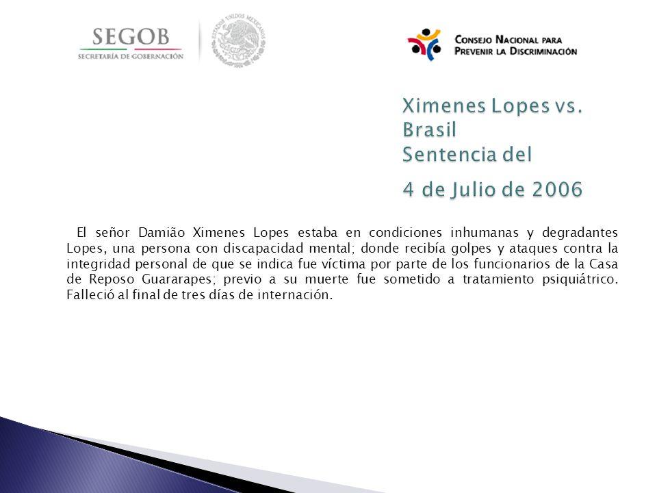Ximenes Lopes vs. Brasil Sentencia del 4 de Julio de 2006
