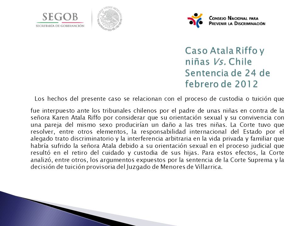 Caso Atala Riffo y niñas Vs. Chile Sentencia de 24 de febrero de 2012