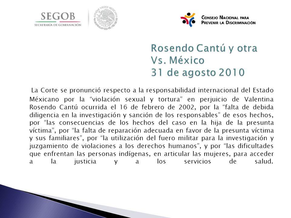 Rosendo Cantú y otra Vs. México 31 de agosto 2010