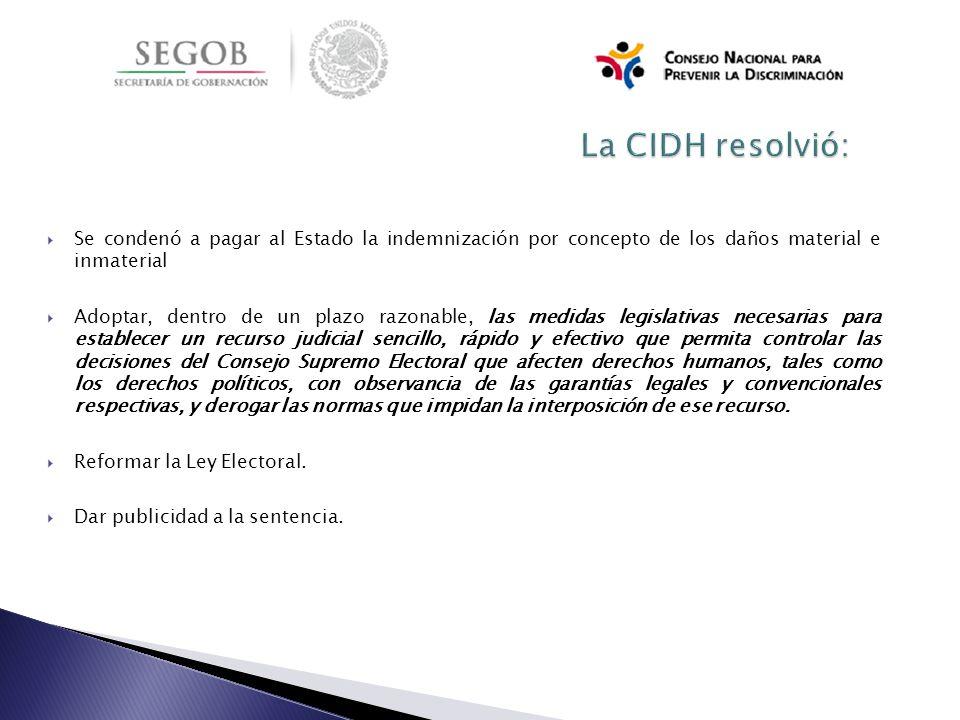 La CIDH resolvió: Se condenó a pagar al Estado la indemnización por concepto de los daños material e inmaterial.