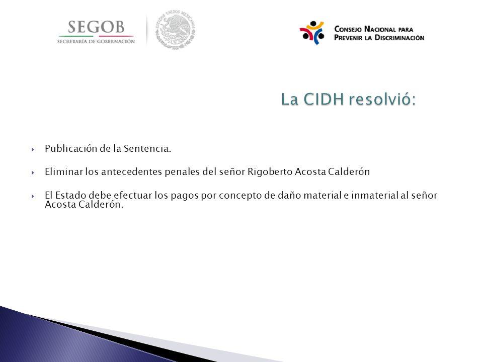 La CIDH resolvió: Publicación de la Sentencia.