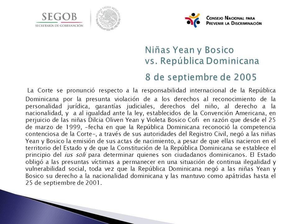 Niñas Yean y Bosico vs. República Dominicana 8 de septiembre de 2005