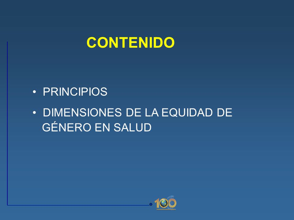 CONTENIDO PRINCIPIOS DIMENSIONES DE LA EQUIDAD DE GÉNERO EN SALUD