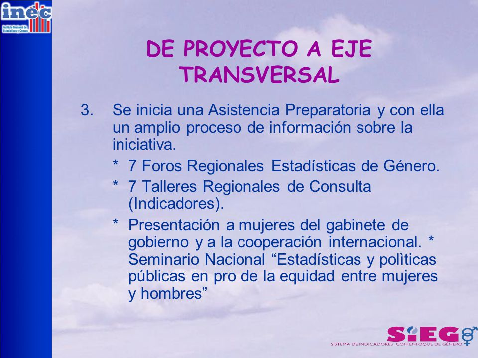 DE PROYECTO A EJE TRANSVERSAL