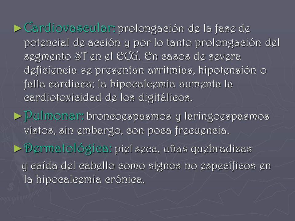 Dermatológica: piel seca, uñas quebradizas