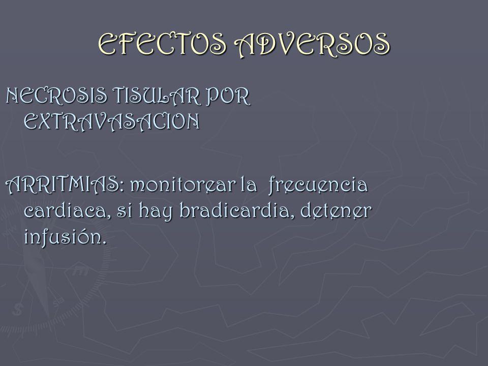 EFECTOS ADVERSOS NECROSIS TISULAR POR EXTRAVASACION