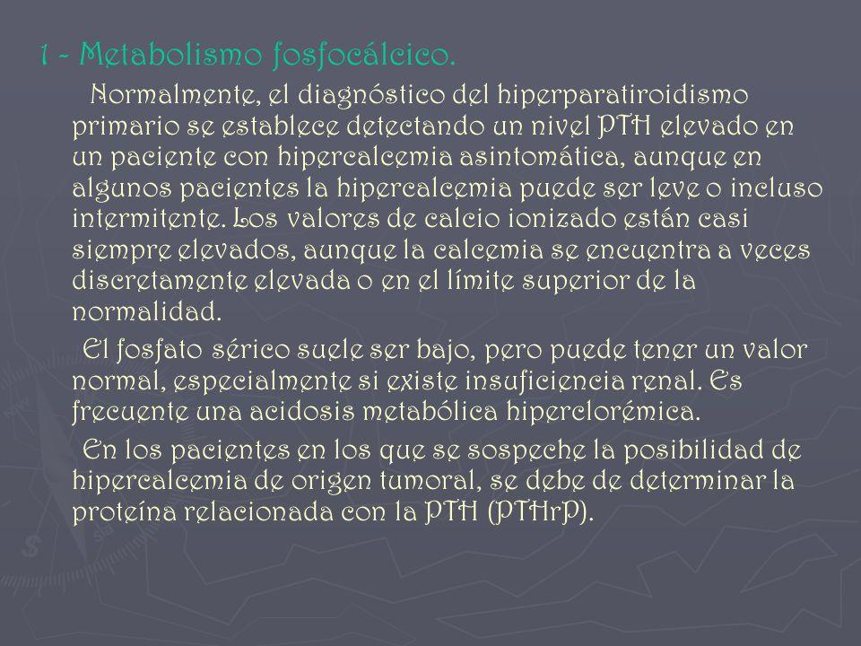1 - Metabolismo fosfocálcico.