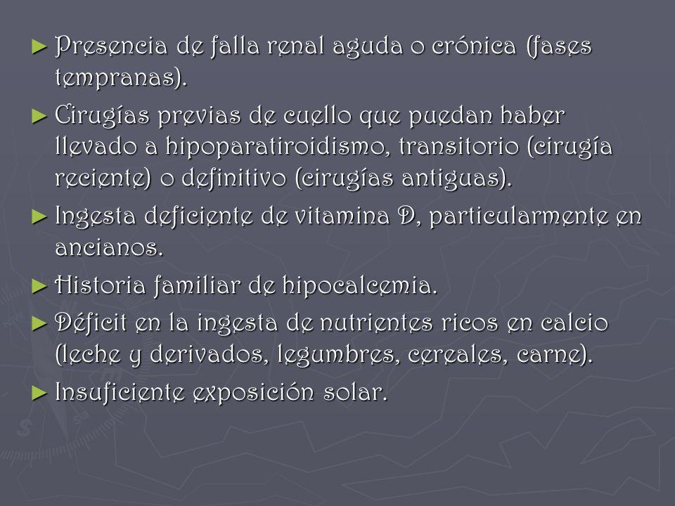 Presencia de falla renal aguda o crónica (fases tempranas).