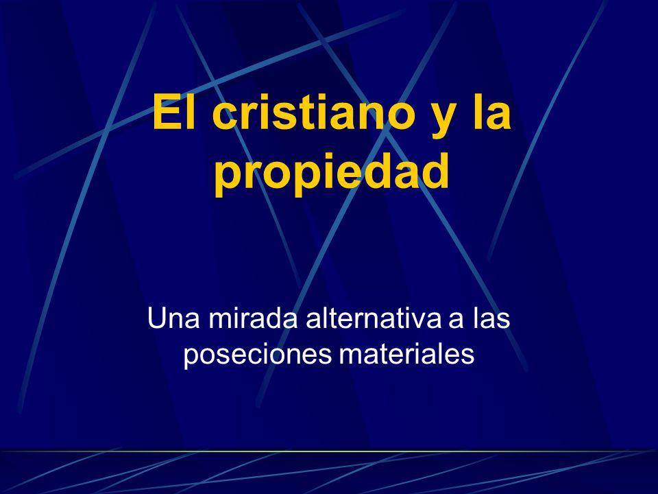 El cristiano y la propiedad