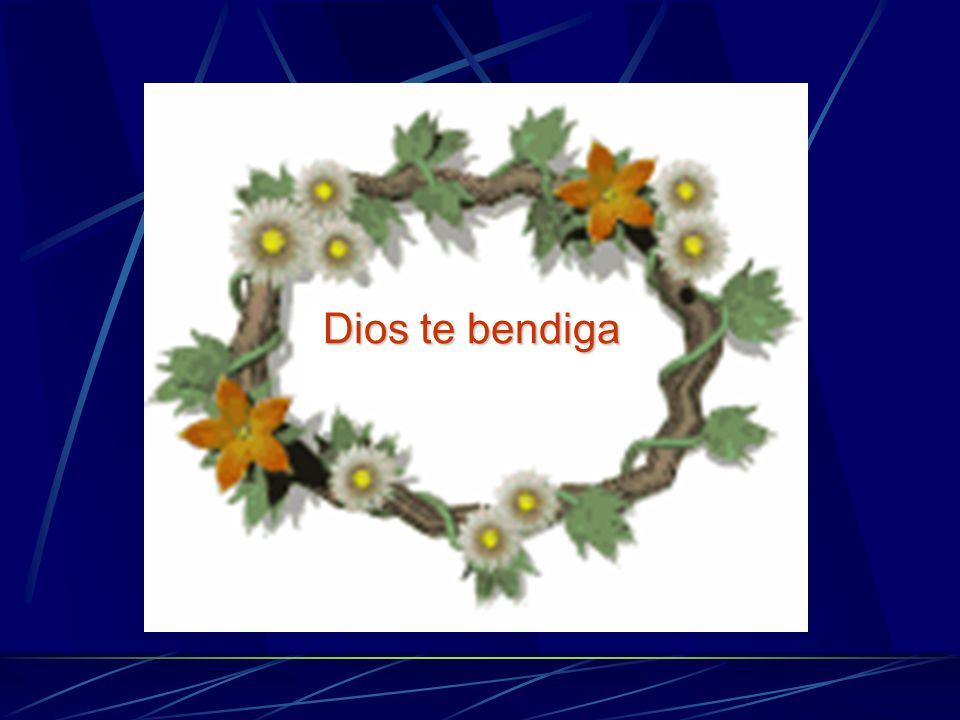 Dios te bendiga God Bless You