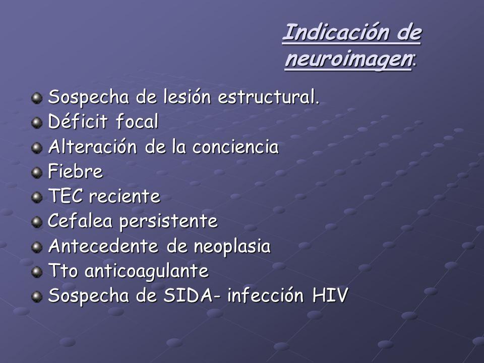 Indicación de neuroimagen: