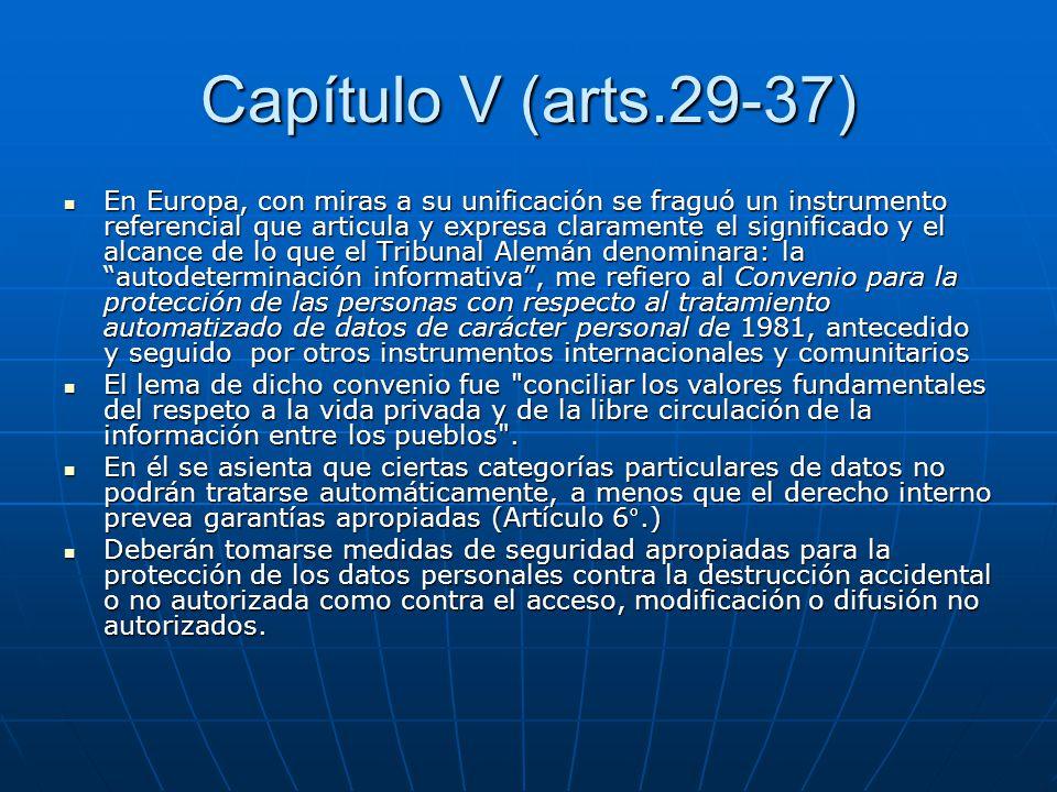 Capítulo V (arts.29-37)