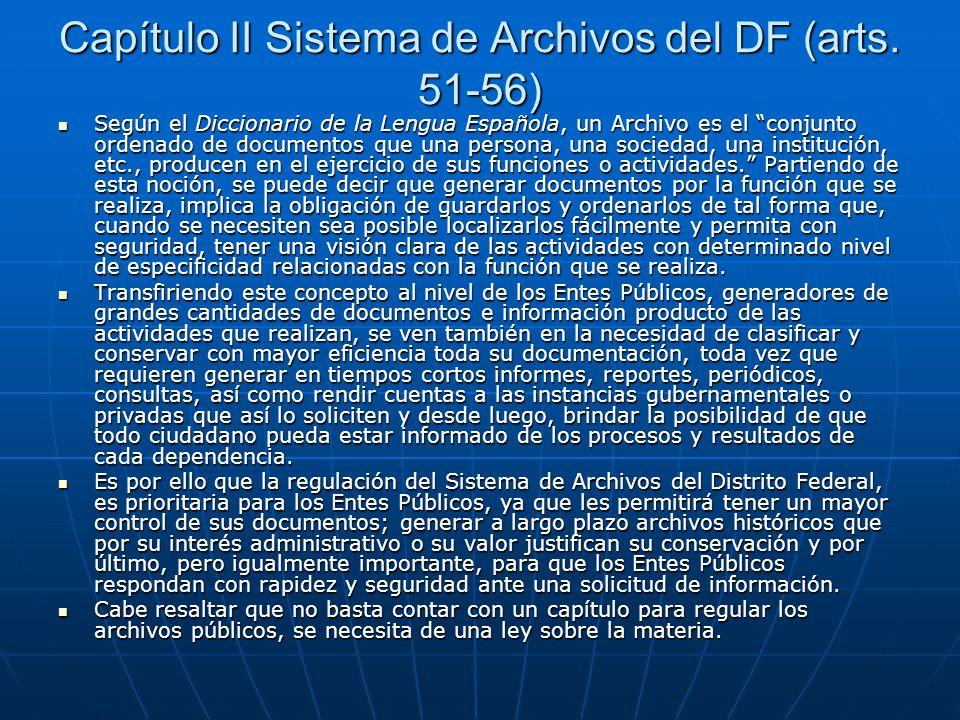 Capítulo II Sistema de Archivos del DF (arts. 51-56)
