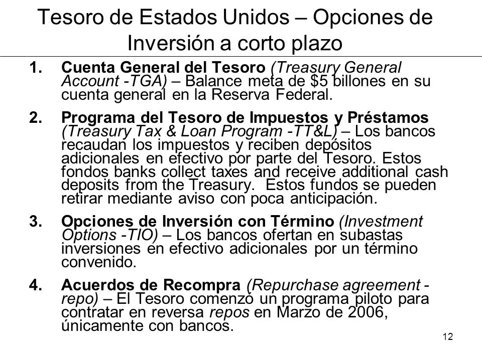 Tesoro de Estados Unidos – Opciones de Inversión a corto plazo