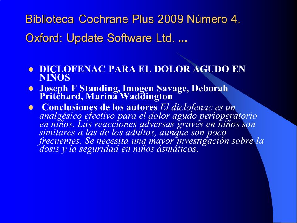 Biblioteca Cochrane Plus 2009 Número 4. Oxford: Update Software Ltd. ...