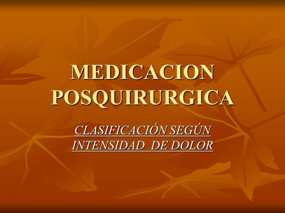 MEDICACION POSQUIRURGICA