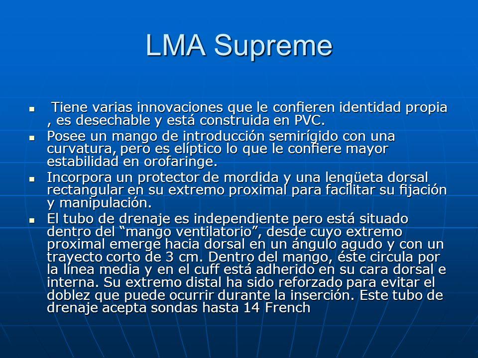 LMA Supreme Tiene varias innovaciones que le confieren identidad propia , es desechable y está construida en PVC.