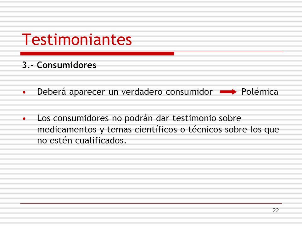 Testimoniantes 3.- Consumidores