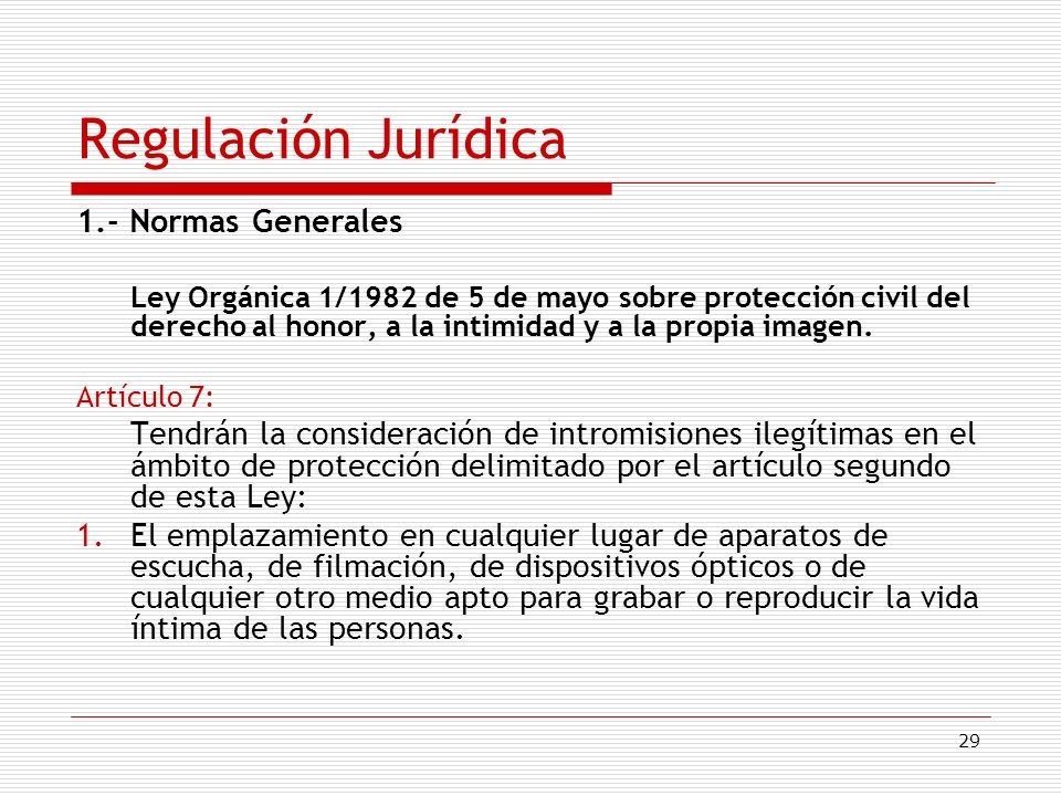 Regulación Jurídica 1.- Normas Generales
