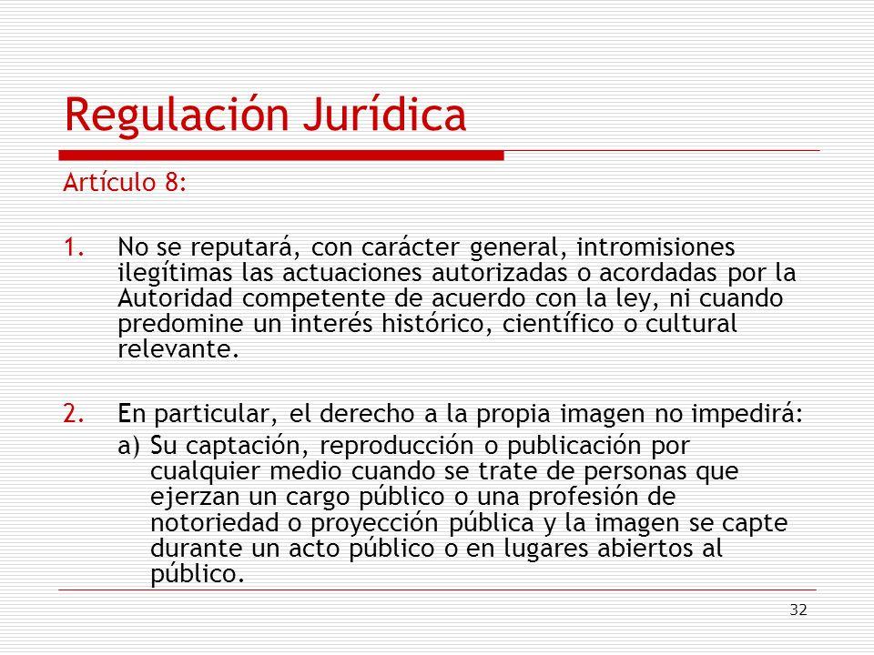 Regulación Jurídica Artículo 8: