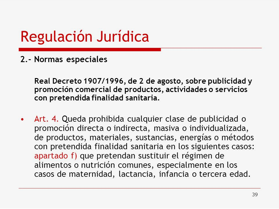 Regulación Jurídica 2.- Normas especiales