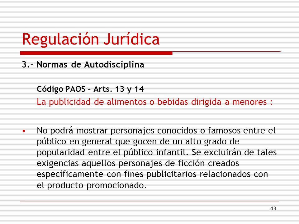 Regulación Jurídica 3.- Normas de Autodisciplina